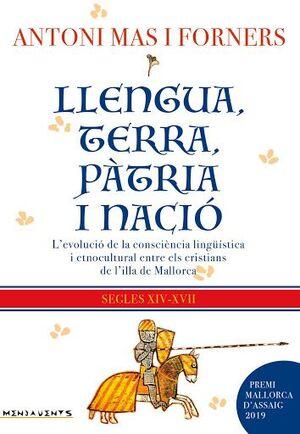 LLENGUA, TERRA, PÀTRIA I NACIÓ