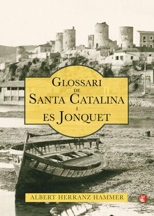 GLOSSARI DE SANTA CATALINA I ES JONQUET