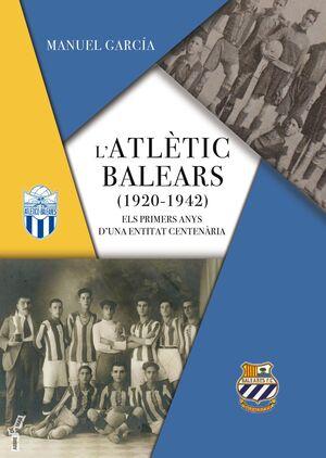 L'ATLÈTIC BALEARS (1920-1942)