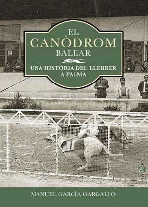 EL CANÒDROM BALEAR