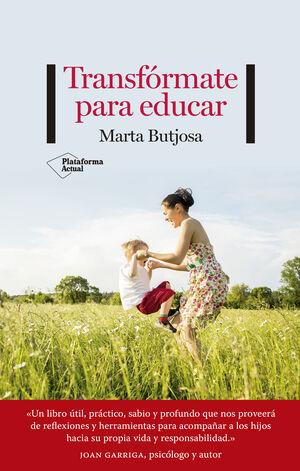 TRANSFÓRMATE PARA EDUCAR