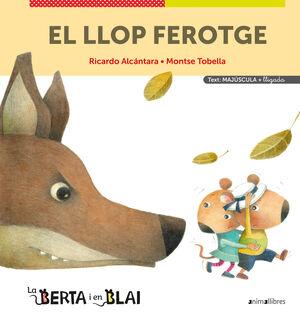 EL LLOP FEROTGE (MAJÚSCULES + LLIGADA)