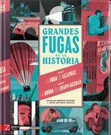 GRANDES FUGAS DE LA HISTORIA