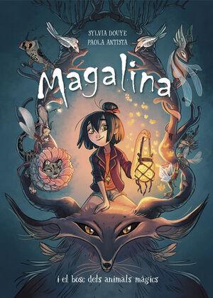 MAGALINA I EL BOSC DELS ANIMALS MAGICS