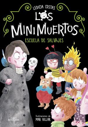 ESCUELA DE SALVAJES (LOS MINIMUERTOS 3)