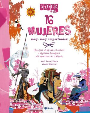 SABER MÁS - 16 MUJERES MUY, MUY IMPORTANTES