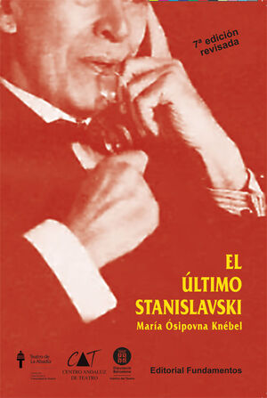 EL ÚLTIMO STANISLAVSKI (ED. REVISADA)