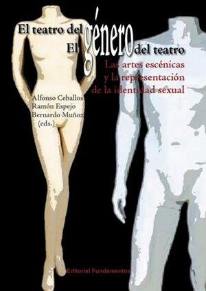 EL TEATRO DEL GÉNERO/ EL GÉNERO DEL TEATRO
