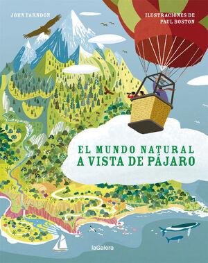 EL MUNDO NATURAL A VISTA DE PAJARO