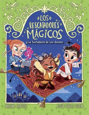 LOS RESCATADORES MÁGICOS 9. LA TOSTADORA DE LOS DESEOS