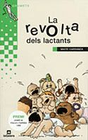 LA REVOLTA DELS LACTANTS