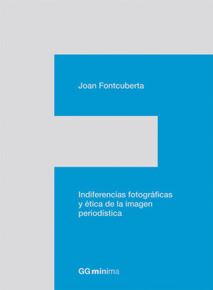 INDIFERENCIAS FOTOGRÁFICAS Y ÉTICA DE LA IMAGEN PE