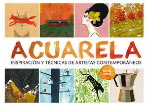 ACUARELA : INSPIRACIÓN Y TÉCNICAS DE ARTISTAS CONTEMPORÁNEOS
