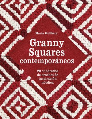 GRANNY SQUARES CONTEMPORÁNEOS - 20 CUADROS DE CROCHET DE INSPIRACIÓN NÓRDICA (PE