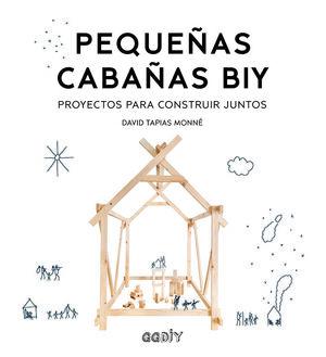 PEQUEÑAS CABAÑAS BIY
