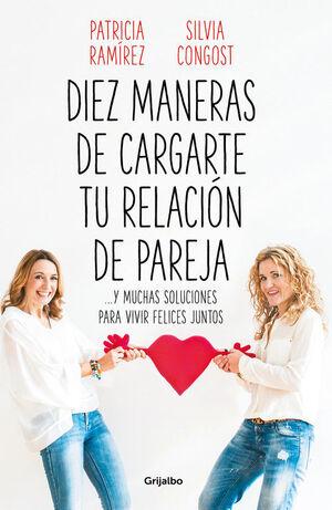 DIEZ MANERAS DE CARGARTE TU RELACION DE PAREJA
