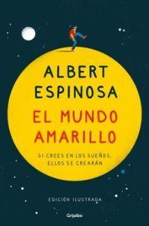 EL MUNDO AMARILLO (EDICION ILUSTRADA CONMEMORATIVA 15 ANIVERSARIO)