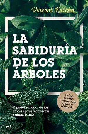 LA SABIDURIA DE LOS ARBOLES