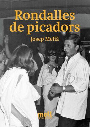 RONDALLES DE PICADORS