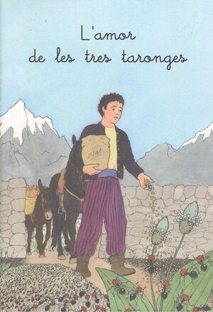 L'AMOR DE LES TRES TARONGES