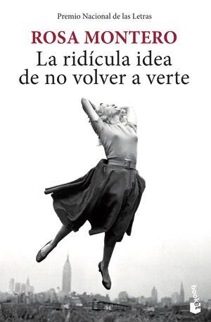 LA RIDÍCULA IDEA DE NO VOLVER A VERTE