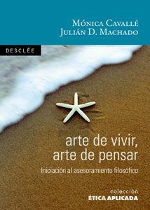ARTE DE VIVIR, ARTE DE PENSAR