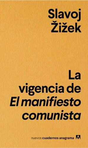 LA VIGENCIA DE EL MANIFIESTO COMUNISTA