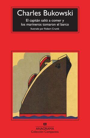 CAPITAN SALIÓ A COMER Y LOS MARINEROS TOMARON