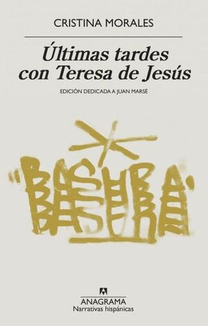 ÚLTIMAS TARDES CON TERESA DE JESÚS