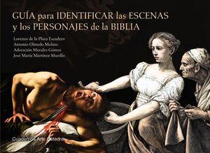 GUÍA PARA IDENTIFICAR LAS ESCENAS Y LOS PERSONAJES DE LA BIBLIA