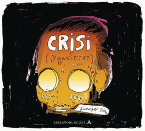 CRISI (D'ANSIETAT)