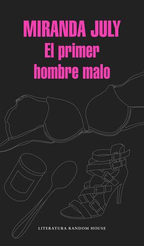 EL PRIMER HOMBRE MALO