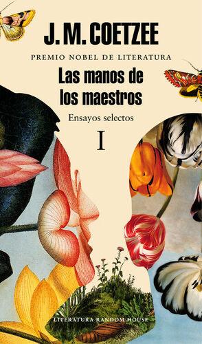 LAS MANOS DE LOS MAESTROS I