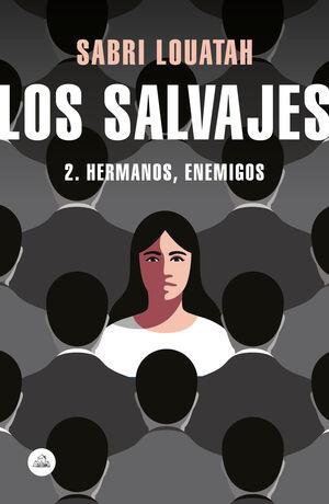 SALVAJES 2, LOS