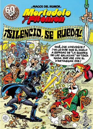 MORTADELO Y FILEMÓN. ¡SILENCIO, SE RUEDA! (MAGOS DEL HUMOR 63)