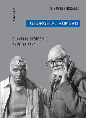 GEORGE A. ROMERO: CUANDO NO QUEDE SITIO EN EL INFI