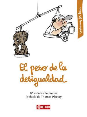 PESO DE LA DESIGUALDAD, EL