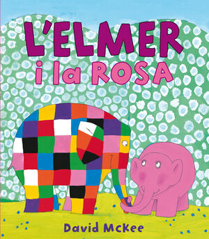 L'ELMER I LA ROSA