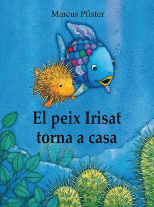 EL PEIX IRISAT TORNA A CASA (EL PEIX IRISAT)