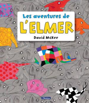 LES AVENTURES DE L'ELMER