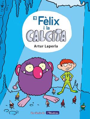 EL FELIX I LA CALCITA