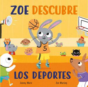 ZOE DESCUBRE LOS DEPORTE(CARTON SOLAPAS)