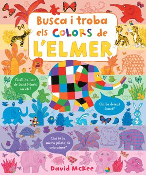 BUSCA I TROBA ELS COLORS DE L'ELMER (ELMER. PEQUEÑAS MANITAS)