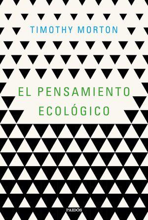 EL PENSAMIENTO ECOLOGICO