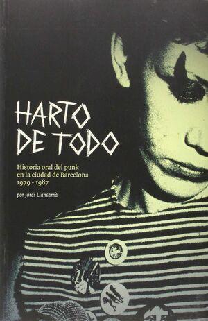 HARTO DE TODO