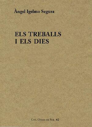 ELS TREBALLS I ELS DIES