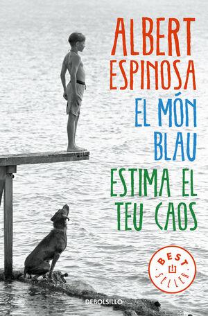 EL MÓN BLAU. ESTIMA EL TEU CAOS