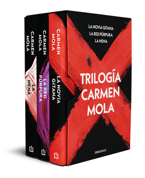 TRILOGÍA CARMEN MOLA (PACK CON: LA NOVIA GITANA  LA RED PÚRPURA  LA NENA)