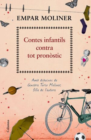CONTES INFANTILS CONTRA TOT PRONÒSTIC : AMB IL·LUSTRACIONS DE GINEBRA TORÍO MOLINER, FILLA DE L