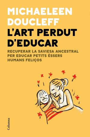 L'ART PERDUT D'EDUCAR